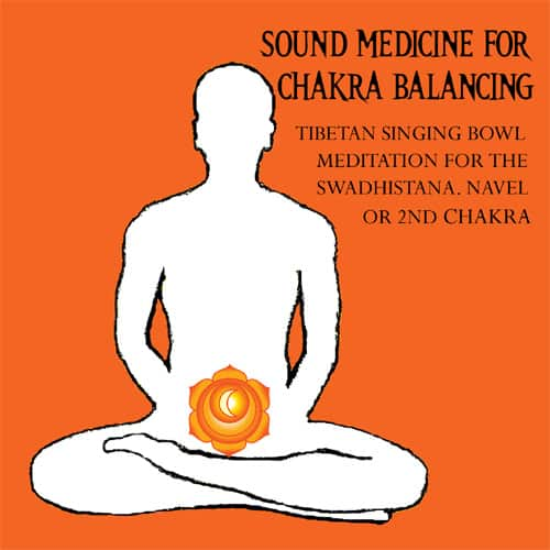 swadhistana chakra healing and balancing mp3